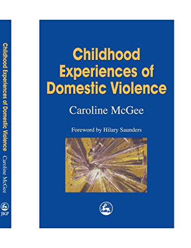 9781849852470: Childhood Experiences of Domestic Violence: The Herd, Primal Horde, Crowds and Masses