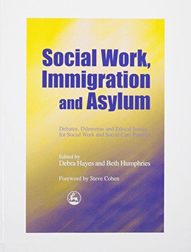 9781849853699: Social Work, Immigration and Asylum: Debates