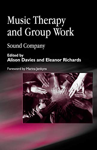 9781849853774: Music Therapy and Group Work: Sound Company