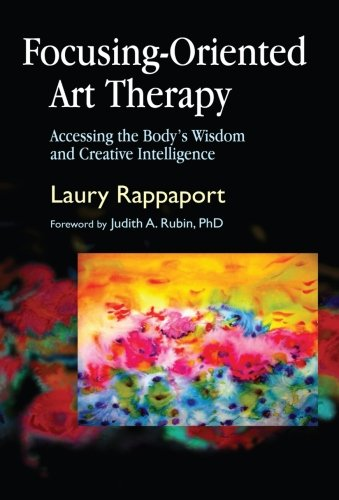 9781849854184: Focusing-Oriented Art Therapy
