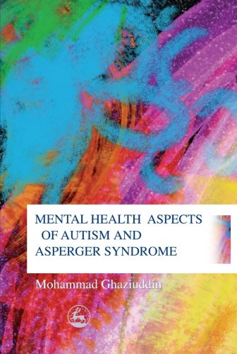 9781849854757: Mental Health Aspects of Autism and Asperger Syndrome