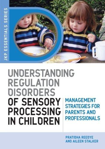 9781849855280: Understanding Regulation Disorders of Sensory Processing in Children