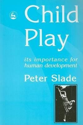 9781849855310: Child Play