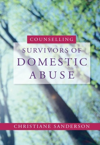 9781849856188: Counselling Survivors of Domestic Abuse