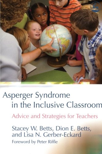 9781849856720: Asperger Syndrome in the Inclusive Classroom: Advice and Strategies for Teachers