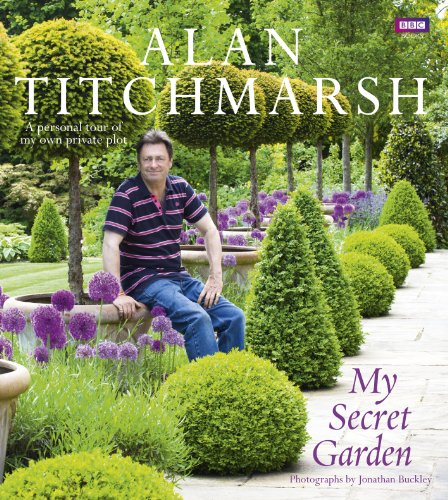 9781849900584: My Secret Garden: A Personal Tour of My Own Private Plot