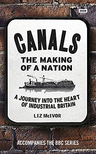 Canals: The Making of a Nation: Liz McIvor