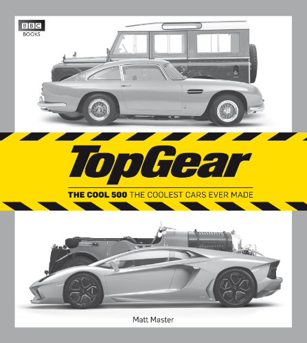 9781849901390: Top Gear: The Cool 500: The Coolest Cars Ever Made (Top Gear (Hardcover))