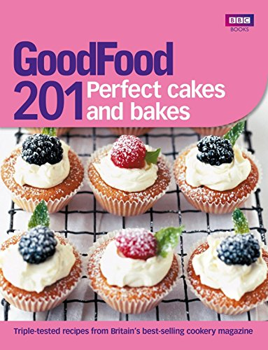 9781849901437: Good Food: 201 Perfect Cakes and Bakes