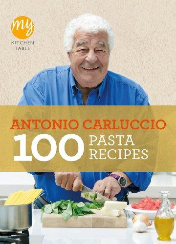 9781849901482: 100 Pasta Recipes (My Kitchen Table)