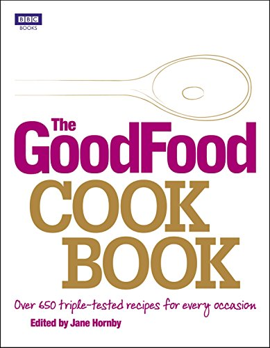The Good Food Cook Book: Hornby, Jane