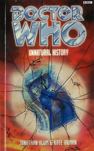 9781849901819: Unnatural History. Jonathan Blum and Kate Orman (Doctor Who)