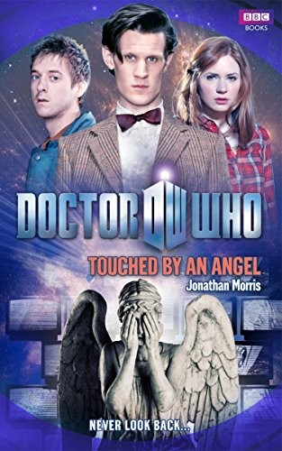 Doctor Who: Touched by an Angel (Doctor Who (BBC Hardcover))