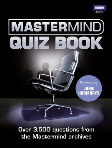 9781849903967: The Mastermind Quiz Book: Over 3,500 Questions from the Mastermind Archives
