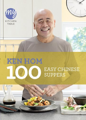 9781849903981: 100 Easy Chinese Suppers (My Kitchen Table)