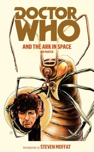 9781849904766: Doctor Who and the Ark in Space