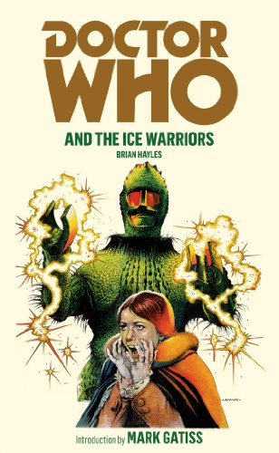 Doctor Who and the Ice Warriors: Hayles, Brian