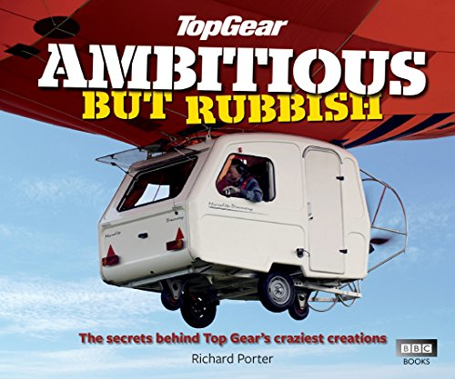 9781849905039: Top Gear: Ambitious but Rubbish: The Secrets Behind Top Gear's Craziest Creations