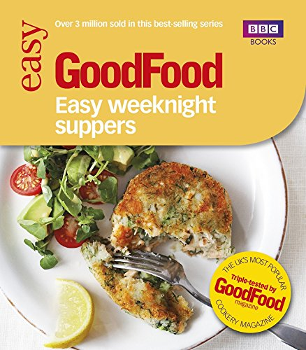 9781849905312: Easy Weeknight Suppers (Good Food 101)