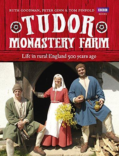 9781849906920: Tudor Monastery Farm: Life in Rural England 500 Years Ago