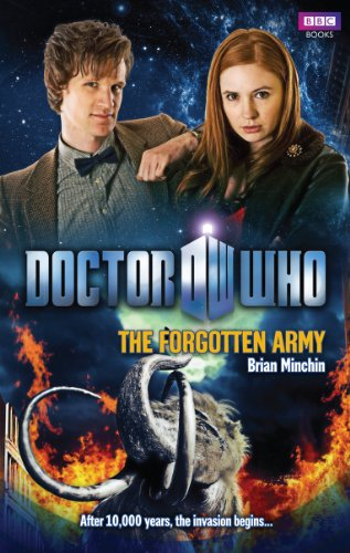 Doctor Who: The Forgotten Army: Minchin, Brian