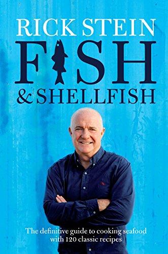 Rick Stein's Fish & Shellfish: Stein, Rick