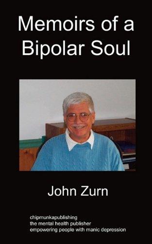 Memoirs of a Bipolar Soul: Zurn, John