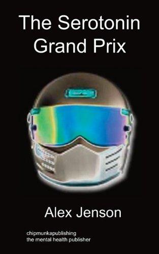 9781849910330: The Serotonin Grand Prix