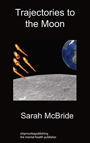 Trajectories To The Moon: Sarah McBride