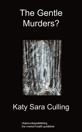 The Gentle Murders?: Culling, Katy Sara