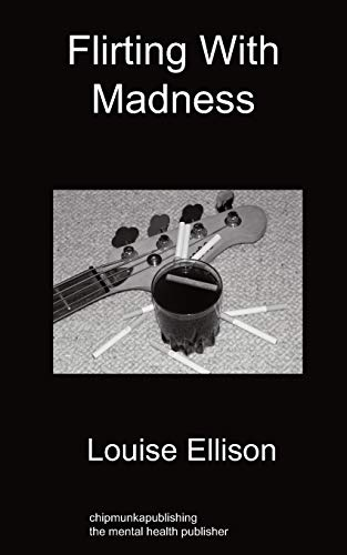 9781849914277: Flirting with Madness