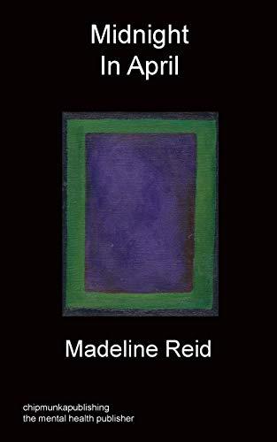Midnight in April: Madeline Reid