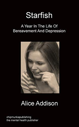 9781849919951: Starfish - A Year in the Life of Bereavement and Depression