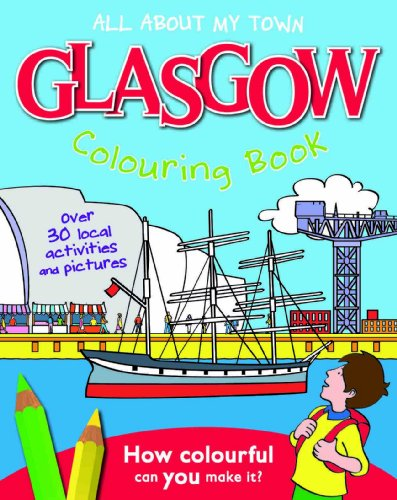 9781849931960: Glasgow Colouring Book: All About My Town