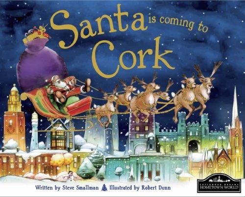 9781849933858: Santa is Coming to Cork