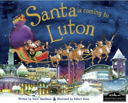 9781849934008: Santa is Coming to Luton