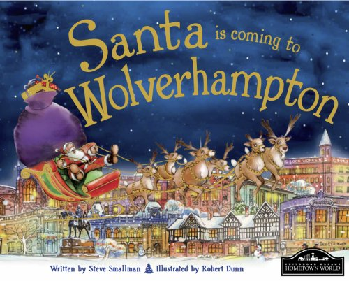 9781849934299: Santa is Coming to Wolverhampton