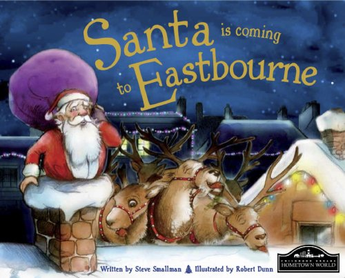 9781849934398: Santa is Coming to Eastbourne