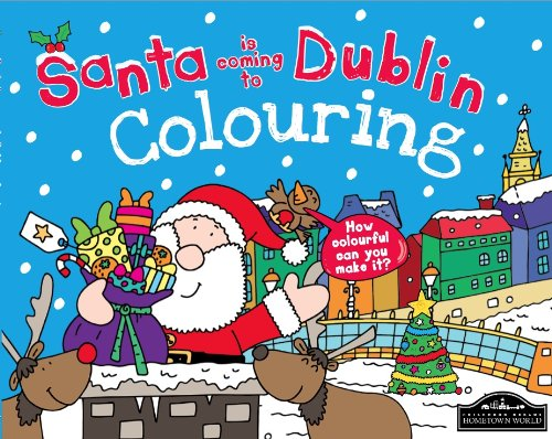 Santa is Coming to Dublin Colouring: Katherine Sully