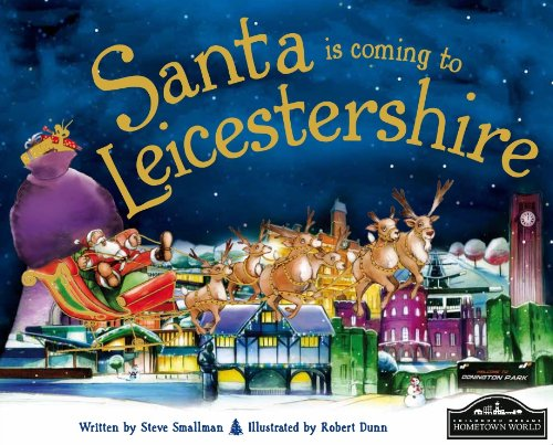 Santa is coming to Leicestershire: Steve Smallman