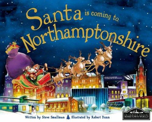 Santa is coming to Northamptonshire: Steve Smallman