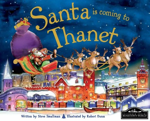Santa is coming to Thanet: Steve Smallman