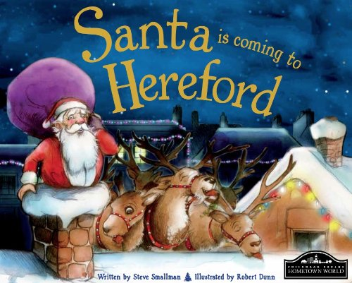 Santa is coming to Hereford: Steve Smallman