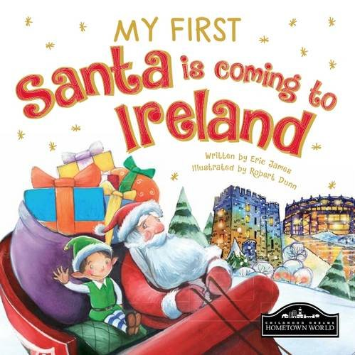 9781849939591: My First Santa is Coming to Ireland