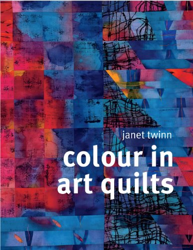 9781849940009: Colour in Art Quilts
