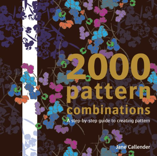 9781849940078: 2000 Pattern Combinations: A Step-by-Step Guide to Creating Pattern