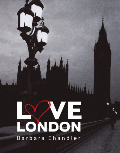 Love London: Chandler, Barbara
