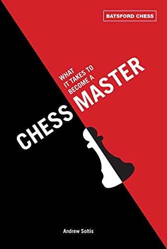 9781849940269: What It Takes to Become a Chess Master (Batsford Chess)