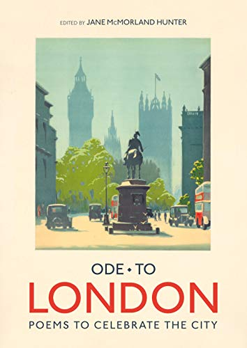 Ode to London: Poems to Celebrate the City: Batsford