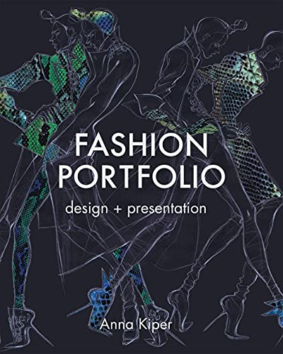 Fashion Portfolio: Design and Presentation (Paperback): Anna Kiper